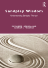Sandplay Wisdom: Understanding Sandplay Therapy Cover Image