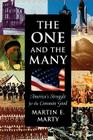 One and the Many the One and the Many: America's Struggle for the Common Good Cover Image