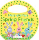 Carry and Play: Spring Friends Cover Image