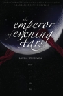The Emperor of Evening Stars (The Bargainers Book 2.5) Cover Image