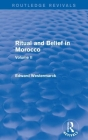 Ritual and Belief in Morocco: Vol. II (Routledge Revivals) Cover Image