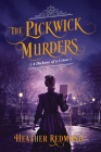 The Pickwick Murders (A Dickens of a Crime #4) Cover Image