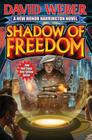 Shadow of Freedom (Honor Harrington  #18) Cover Image