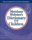 Merriam Webster's Dictionary for Children Cover Image
