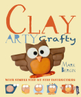 Clay (Arty Crafty) Cover Image
