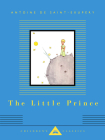 The Little Prince (Everyman's Library Children's Classics Series) Cover Image