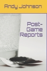 Post-Game Reports Cover Image