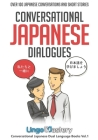 Conversational Japanese Dialogues: Over 100 Japanese Conversations and Short Stories Cover Image