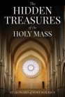 The Hidden Treasures of the Holy Mass Cover Image