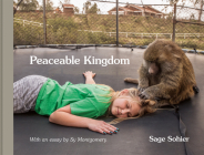 Peaceable Kingdom: The Special Bond Between Animals and Their Humans Cover Image