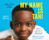 My Name Is Tani...and I Believe in Miracles Young Readers Edition Cover Image