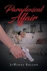 Paradoxical Affair Cover Image