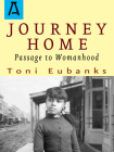 Journey Home: Passage to Womanhood Cover Image