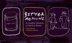 Bitter Medicine: A Graphic Memoir of Mental Illness Cover Image