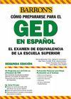 Examen de Equivalencia de la Escuela Superior, En Espanol: How to Prepare for the GED, Spanish Edition Cover Image