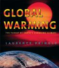 Global Warming: The Threat of Earth's Changing Climate Cover Image