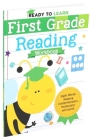 Ready to Learn: First Grade Reading Workbook: Sight Words, Reading Comprehension, Vocabulary, and More! Cover Image