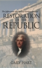 Restoration of the Republic: The Jeffersonian Ideal in 21st-Century America Cover Image