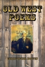 Old West Poems - Gone But Not Forgotten Cover Image