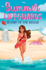 Summer Lifeguards: Selena to the Rescue Cover Image