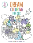 Dream Coloring for Kids: (Mindful Coloring Books) (iSeek) Cover Image