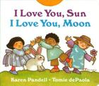I Love You, Sun, I Love You, Moon Cover Image