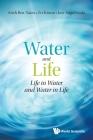 Water and Life: Life in Water and Water in Life Cover Image