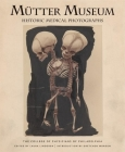 Mutter Museum Historic Medical Photographs Cover Image