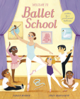 Welcome to Ballet School: written by a professional ballerina Cover Image