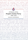 A History of the People's Action Party, 1985-2015 Cover Image