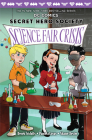 Science Fair Crisis (DC Comics: Secret Hero Society #4) Cover Image