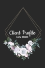 Client Profile Log Book: Client Tracking Book for hairstylist, Salon, Barber, eye lash - Hair Stylist Client Data Organizer Notebook with Alpha Cover Image