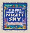 The Kids Book of the Night Sky (Family Fun) Cover Image