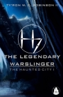 The Legendary Warslinger: The Haunted City I Cover Image