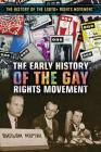 The Early History of the Gay Rights Movement Cover Image