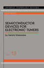 Semiconductor Devices for Electronic Tuners (Japanese Technology Reviews #13) Cover Image