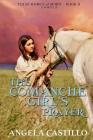 The Comanche Girl's Prayer: Texas Women of Spirit Book 2 Cover Image