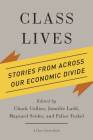 Class Lives: Stories from Across Our Economic Divide Cover Image