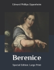 Berenice: Special Edition: Large Print Cover Image