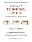 Become a Thinking Fly Tier: The Way to Rapid Improvement Cover Image