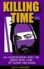 Killing Time: An Investigation Into the Death Row Case of Mumia Abu-Jamal Cover Image
