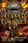 The Copper Gauntlet (Magisterium #2) Cover Image