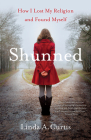 Shunned: How I Lost My Religion and Found Myself Cover Image