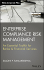 Enterprise Compliance Risk Management: An Essential Toolkit for Banks and Financial Services (Wiley Corporate F&a #640) Cover Image