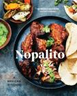Nopalito: A Mexican Kitchen: A Cookbook Cover Image