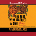 Girl Who Married a Lion: And Other Tales from Africa Cover Image
