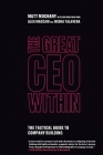 The Great CEO Within: The Tactical Guide to Company Building Cover Image