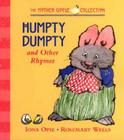 Humpty Dumpty: and Other Rhymes (My Very First Mother Goose) Cover Image