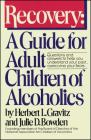 Recovery: A Guide for Adult Children of Alcoholics Cover Image
