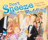 Don't Sneeze at the Wedding Cover Image